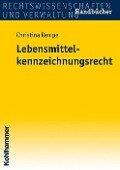 Lebensmittelkennzeichnungsrecht - Christina Rempe