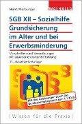 SGB XII - Sozialhilfe: Grundsicherung im Alter und bei Erwerbsminderung - Horst Marburger