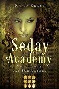 Verdammte des Schicksals (Seday Academy 6) - Karin Kratt
