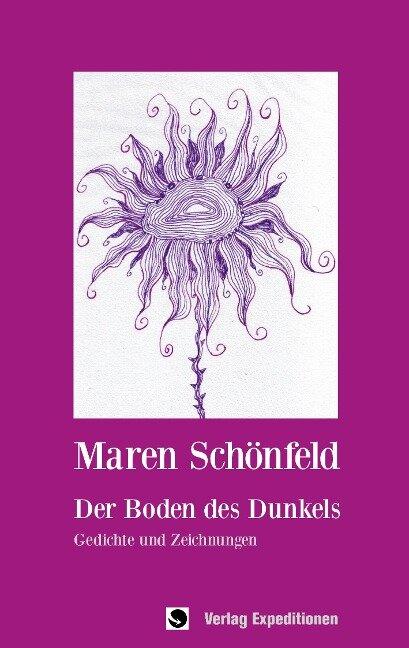 Der Boden des Dunkels - Maren Schönfeld