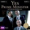 Yes Prime Minister: Series 1, Part 2 - Antony Jay, Jonathan Lynn