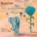 Die musikalischen Fabeln - Michael Ende, Wilfried Hiller