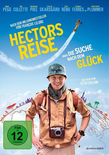 Hectors Reise oder Die Suche nach dem Glück - François Lelord