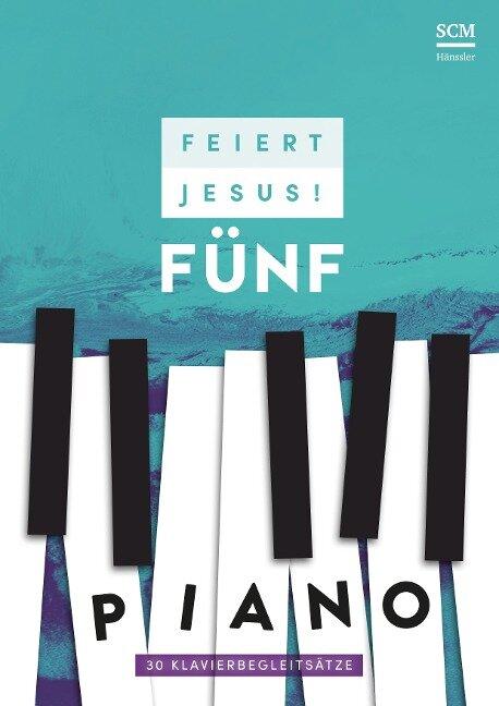 Feiert Jesus! 5 - Piano -