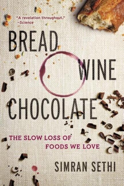 Bread, Wine, Chocolate - Simran Sethi