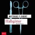 Halbg¿tter - Matthias Gibert