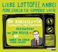 """""""Liebe Lottofee, anbei meine Zahlen f¿r kommende Woche"""" - Jan Hofer, Peter von Kempten"""