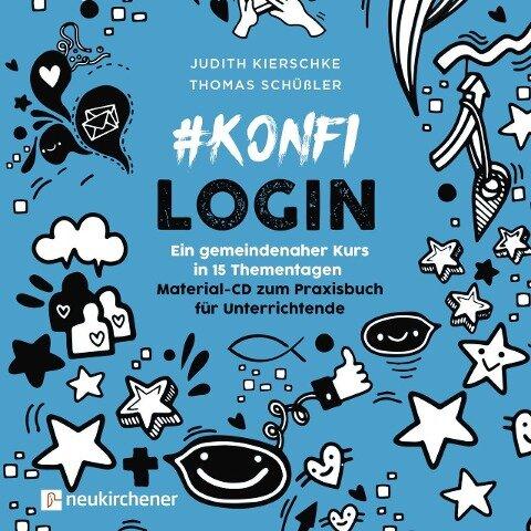 #konfilogin - Ein gemeindenaher Kurs in 15 Thementagen - Judith Kierschke, Thomas Schüßler