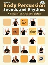 Body Percussion: Sounds and Rhythms - Richard Filz