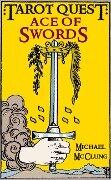 Ace of Swords (Tarot Quest, #1) - Michael McClung