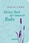 Kleines Buch der inneren Ruhe - Dalai Lama