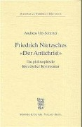 Friedrich Nietzsches 'Der Antichrist' - Andreas Urs Sommer