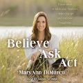 BELIEVE ASK ACT D - Mary Ann DiMarco, Kristina Grish