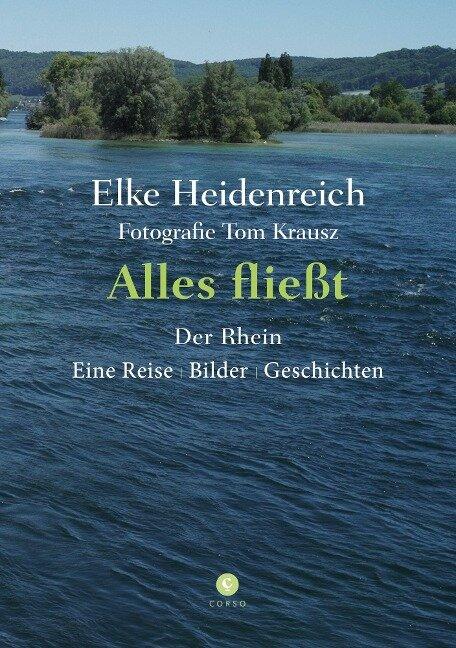 Alles fließt - Der Rhein - Elke Heidenreich