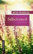 Salbeirausch - Meta Friedrich