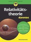 Relativitätstheorie für Dummies - Helmut Hetznecker