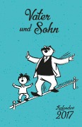Vater und Sohn-Kalender 2017 - Erich Ohser alias e. o. plauen