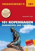 101 Kopenhagen - Reiseführer von Iwanowski - Ulrich Quack, Dirk Kruse-Etzbach