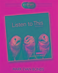 4 CD Set for Listen to This - Mark Evan Bonds