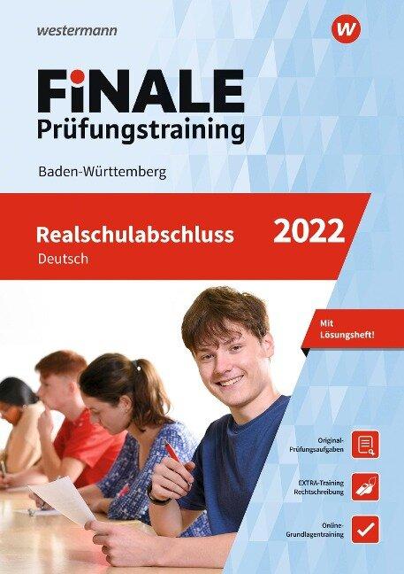 FiNALE Prüfungstraining Realschulabschluss Baden-Württemberg. Deutsch 2022 - Julia Hauser, Linda Junker, Sabine Moßmeyer, Katja Schüttler