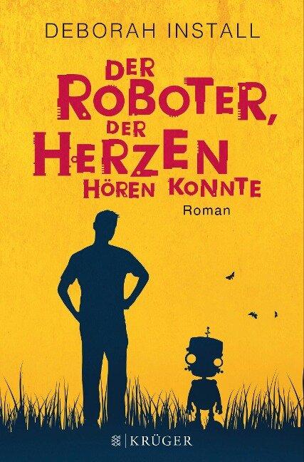 Der Roboter, der Herzen hören konnte - Deborah Install