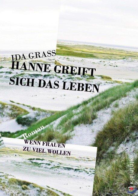 Hanne greift sich das Leben - Ida Grass