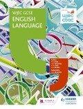 WJEC GCSE English Language Student Book - Paula Adair, Gavin Browning, Jamie Rees, Jane Sheldon