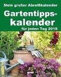 Gartentipps 2018 - Abreißkalender -