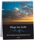 Wege ins Licht 2018 - Postkartenkalender - Ulrich Schaffer