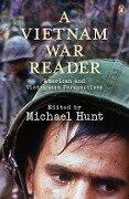 A Vietnam War Reader - Michael Hunt