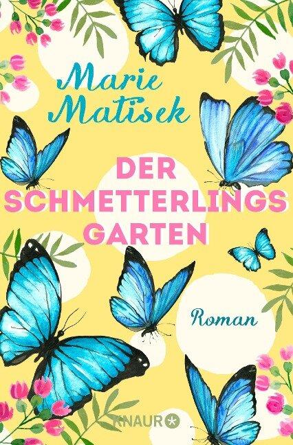 Der Schmetterlingsgarten - Marie Matisek