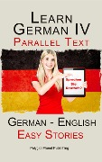 Learn German IV - Parallel Text | Easy Stories (English - German) - N. N