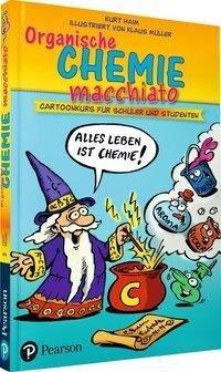 Organische Chemie macchiato - Kurt Haim
