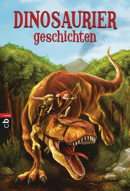 Welttagsedition 2017 - Dinosauriergeschichten - Leslie Hunter