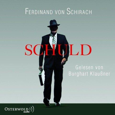 Schuld - Ferdinand von Schirach