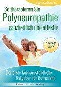 So therapieren Sie Polyneuropathie - ganzheitlich und effektiv - Sigrid Nesterenko