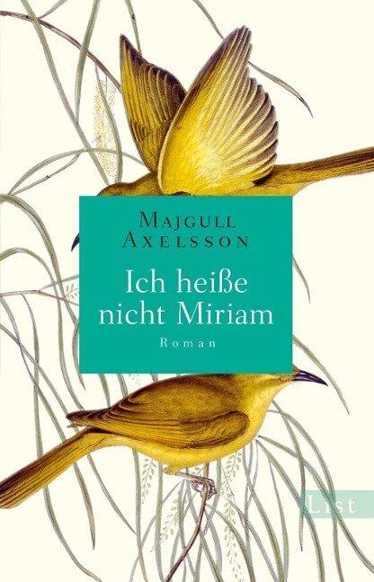 Ich heiße nicht Miriam - Majgull Axelsson