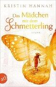 Das Mädchen mit dem Schmetterling - Kristin Hannah