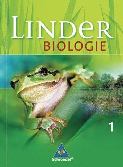 LINDER Biologie 1. Schülerband. Allgemeine Ausgabe -
