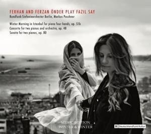 Ferhand And Ferzan Önder Play Fazil Say - Ferhan And Ferzan/RS Berlin Önder