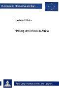 Heilung und Musik in Afrika - Friedegard Hürter