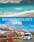 Wohnmobil-Highlights in Europa - Thomas Kliem