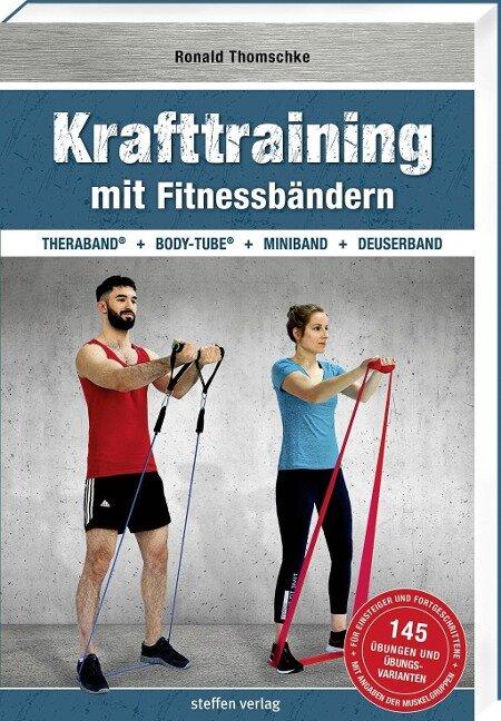 Krafttraining mit Fitnessbändern - Ronald Thomschke