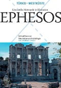 Ephesos - Eine antike Metropole in Kleinasien - Wolfram Letzner