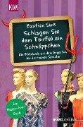 """""""Schlagen Sie dem Teufel ein Schnäppchen"""" - Bastian Sick"""