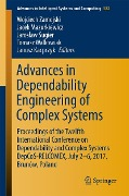 Advances in Dependability Engineering of Complex Systems -