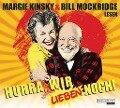 Hurra, wir lieben noch! - Bill Mockridge, Margie Kinsky