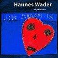 Liebe,Schnaps,Tod - Wader Singt Bellman - Hannes/Mey Wader