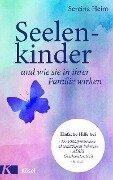 Seelenkinder und wie sie in ihrer Familie wirken - Sereina Heim