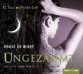 House of Night 04. Ungezähmt - P. C. Cast, Kristin Cast, Andy Matern